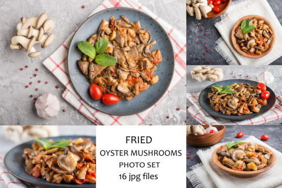 Fried Oyster Mushrooms Photo Set  Graphic Food & Drinks By Uladzimir Zgurski Photos