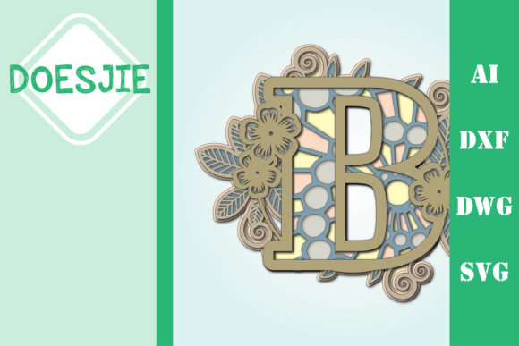 Flower Letter B Multi Layer Mandala Graphic 3D SVG By doesjie