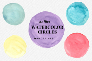 Hanpainted Colorful Watercolour Circles Graphic Illustrations By Aneta Design