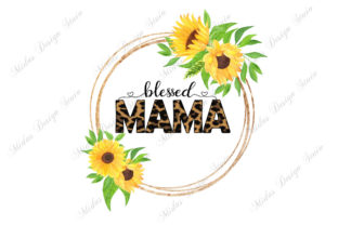 Sublimation - Blessed Mama Sunflower Graphic Illustrations By MidasStudio