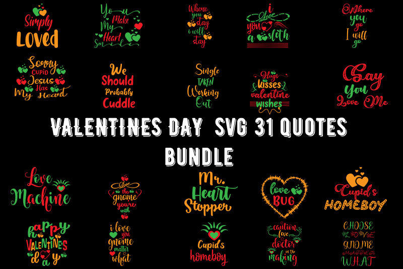 Valentines Day Svg 31 Quotes Bundle Graphic By Design Store Creative Fabrica