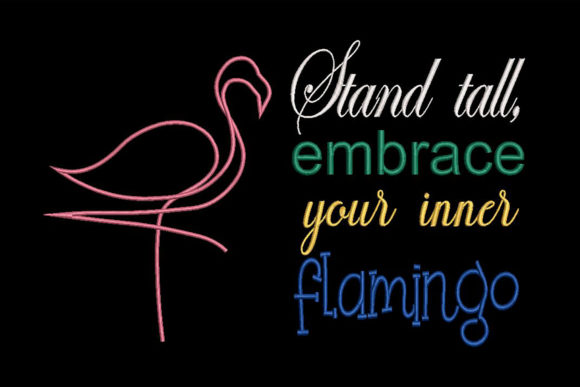 Flamingo and Quote Colorful Embroidery