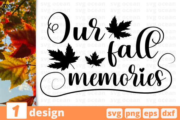 Print on Demand: Our Fall Memories Graphic Crafts By SvgOcean