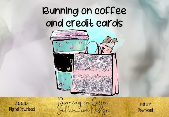 Running on Coffee Sublimation Design Graphic Illustrations By STBB