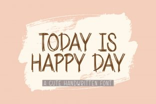 Print on Demand: Today is Happy Day Script & Handwritten Font By AquariiD