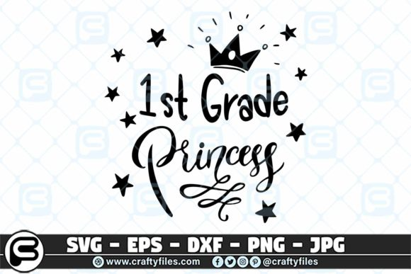 Print on Demand: Back to School 1st Grade Princess Graphic Crafts By Crafty Files