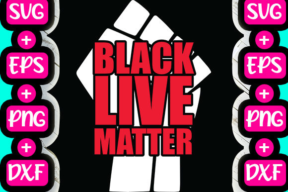 Print on Demand: Black Live Matter Graphic Print Templates By svg.in.design