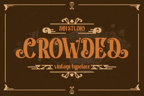 Print on Demand: Crowded Display Font By Din Studio - Image 1