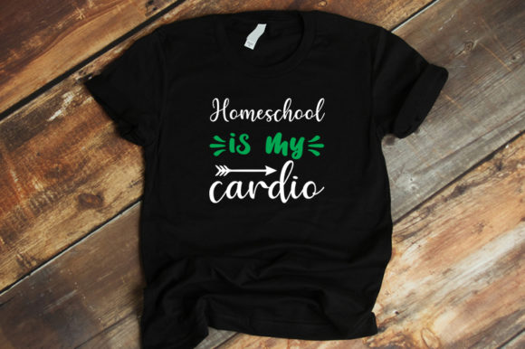Print on Demand: Homeschool is My Cardio Graphic Crafts By SVG_Huge