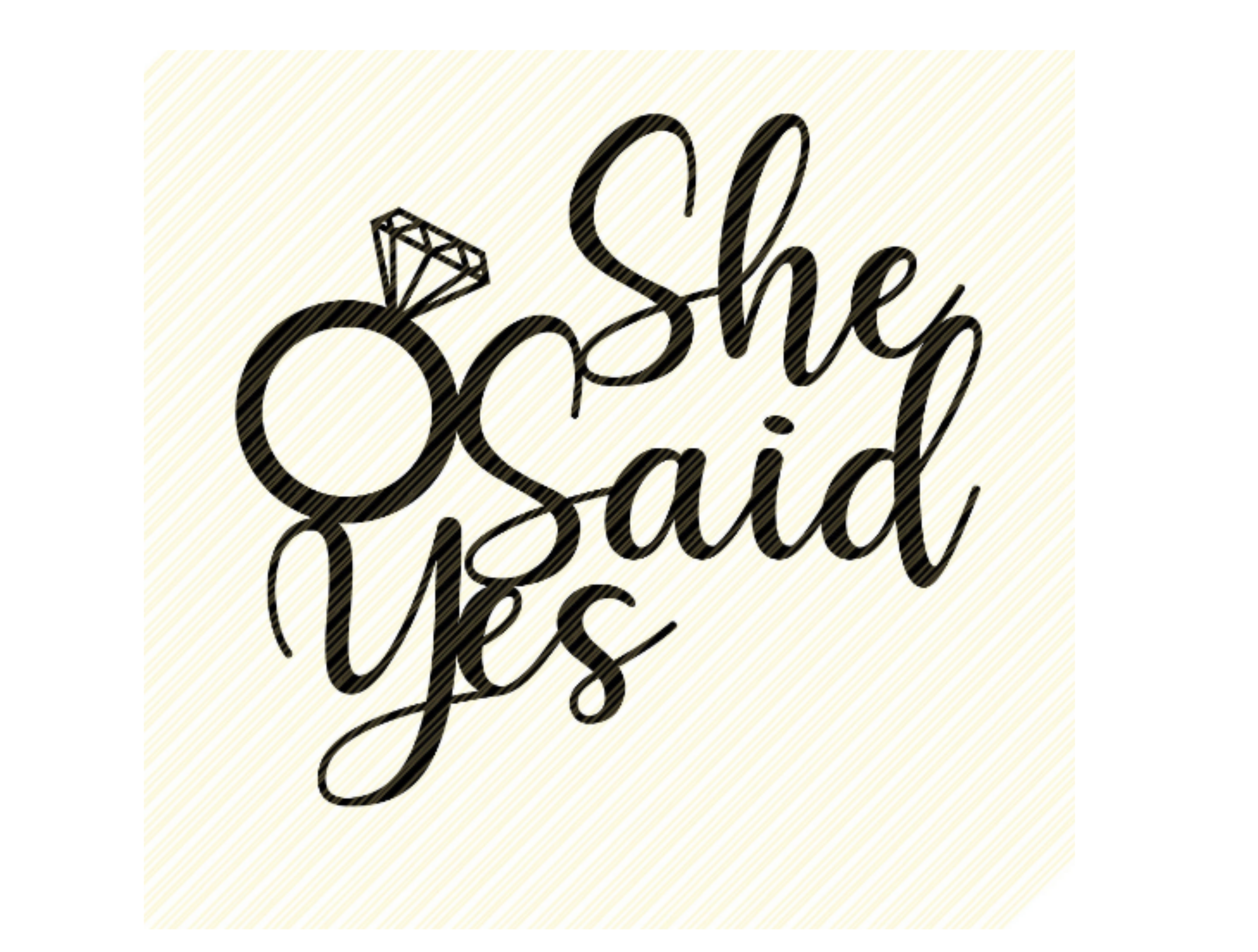 She Said Yes Cake Topper Graphic SVG File