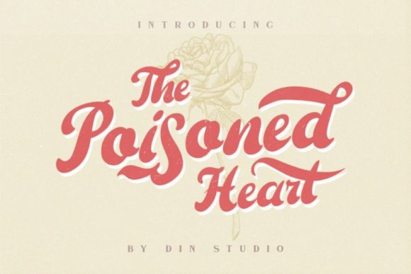 Print on Demand: The Poisoned Heart Script & Handwritten Font By Din Studio