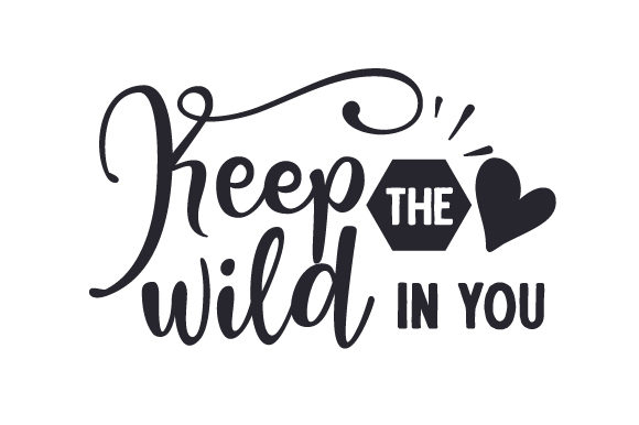 Keep the Wild in You Travel Craft Cut File By Creative Fabrica Crafts