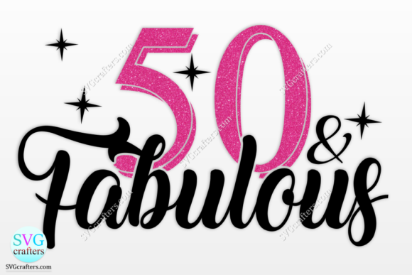 Print on Demand: 50th Birthday, Fifty and Fabulous Graphic Crafts By SVGcrafters