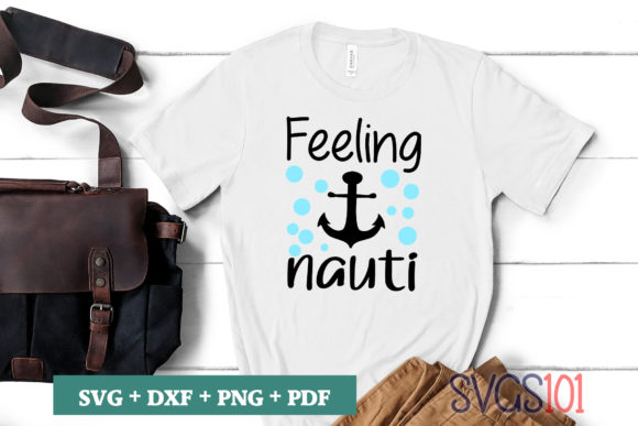 Feeling Nauti SVG Cut File Graphic Illustrations By svgs101