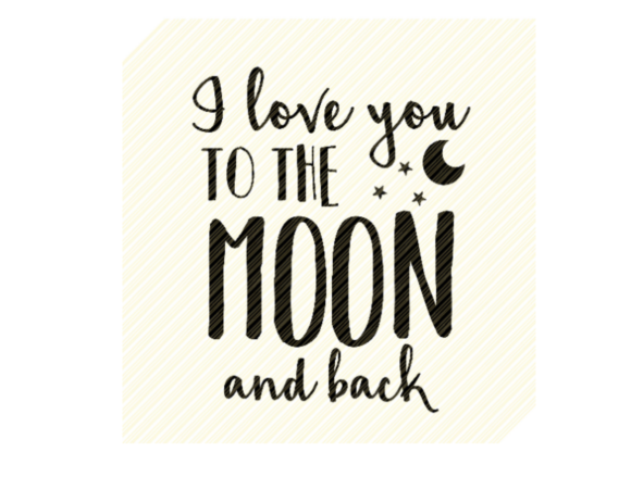 I Love You to the Moon and Back Quote Graphic Crafts By SVGPlaceDesign