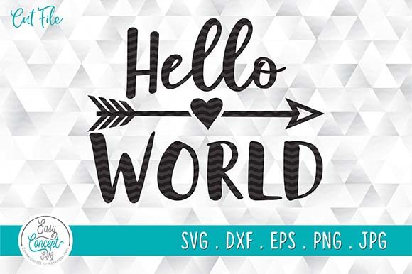 New Baby Svg, Hello World Svg Graphic Crafts By EasyConceptSvg