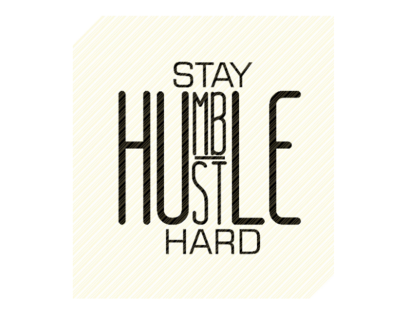 Print on Demand: Stay Humble Hustle Hard Quote Graphic Graphic Crafts By SVGPlaceDesign