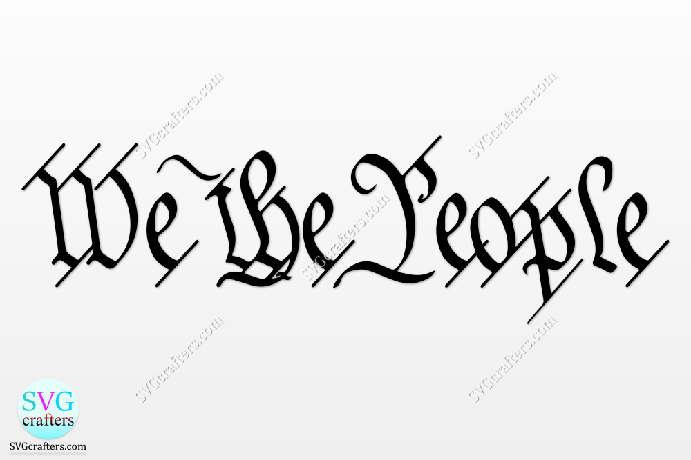 We the People SVG File
