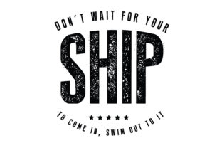 Print on Demand: Don't Wait for Your Ship to Come in Graphic Illustrations By baraeiji