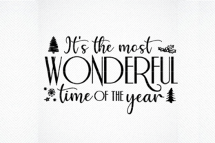 Print on Demand: It's the Most Wonderful Time of the Year Graphic Crafts By SVG DEN
