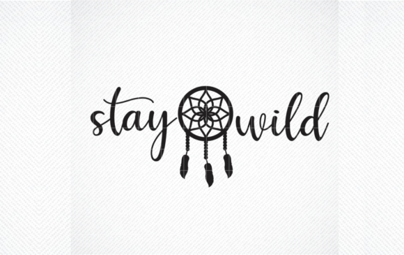 Print on Demand: Stay Wild, Dreamcatcher Graphic Crafts By SVG DEN