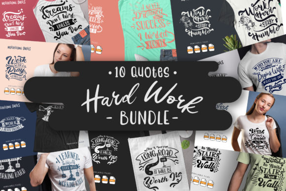 Print on Demand: 10 Hard Work Bundle | Lettering Quotes Grafik Plotterdateien von Vunira