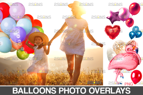 84 Balloon Overlay, Balloon Png Overlay, Graphic Actions & Presets By 2SUNS