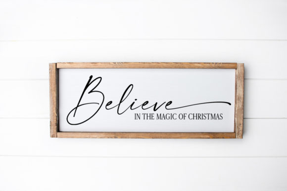 Believe in the Magic ofChristmas Graphic Crafts By Simply Cut Co
