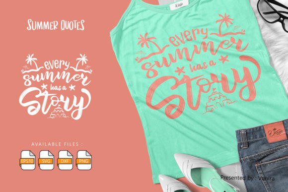 Print on Demand: Every Summer Has a Story | Lettering Graphic Crafts By Vunira