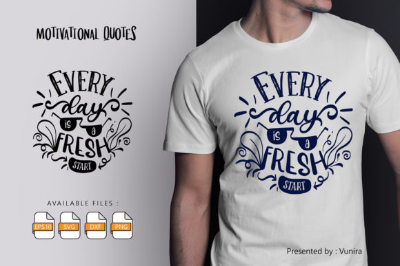 Print on Demand: Everyday is a Fresh Start | Lettering Graphic Crafts By Vunira