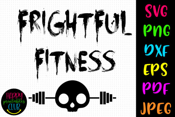 Frightful Fitness Halloween Workout Graphic Crafts By Happy Printables Club