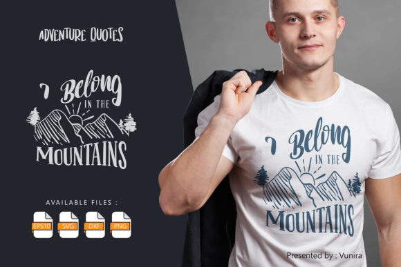 Print on Demand: I Belong in the Mountain | Lettering Grafik Plotterdateien von Vunira