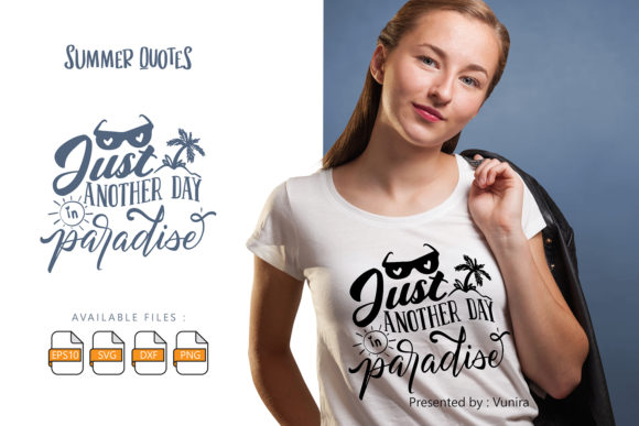 Print on Demand: Just Another Day in Paradise | Lettering Gráfico Crafts Por Vunira