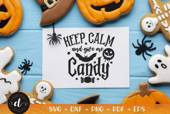 Keep Calm and Give Me Candy Graphic Crafts By CraftlabSVG