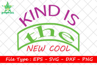 Print on Demand: Kind is the New Cool Graphic Print Templates By Star_Graphics
