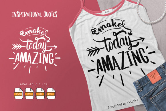 Print on Demand: Make Today Amazing | Lettering Quotes Grafik Plotterdateien von Vunira