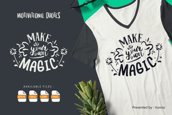 Print on Demand: Make Your Own Magic | Lettering Quotes Graphic Crafts By Vunira