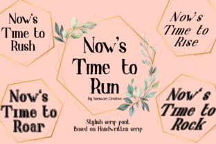 Print on Demand: Now's Time to Run Serif Font By Nariswari Creative