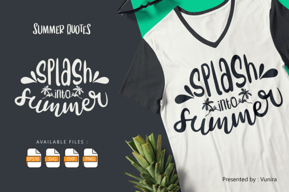 Print on Demand: Splash into Summer | Lettering Quotes Graphic Crafts By Vunira