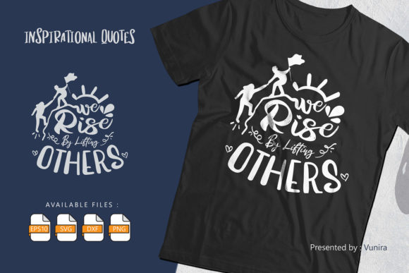 Print on Demand: We Rise by Lifting Others | Lettering Graphic Crafts By Vunira