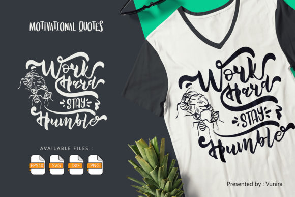 Work Hard Stay Humble | Lettering Quotes Graphic