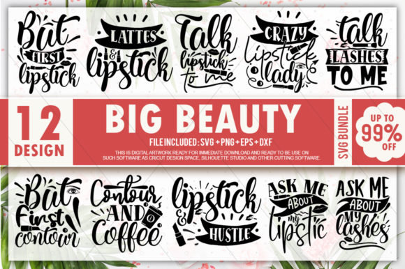 Print on Demand: Big Beauty Quotes Bundle Graphic Crafts By PrintableSvg