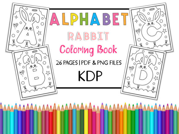 KDP Alphabet Rabbit Coloring Book Graphic Coloring Pages & Books Kids By Miss Cherry Designs