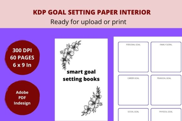 Print on Demand: KDP GOAL SETTING PLANNER INTERIOR Graphic KDP Interiors By Creative arts
