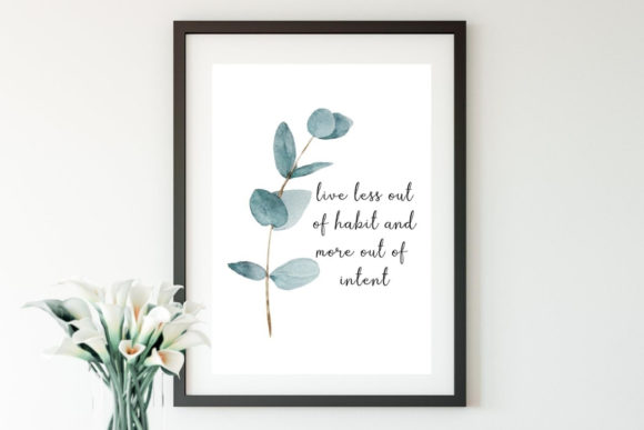 Live Less out of Habit Wall Art Graphic Illustrations By InspiringDigital
