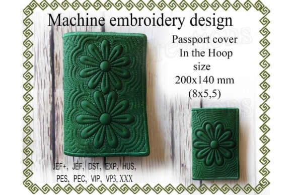 Passport Cover in the Hoop - Flower Sewing & Crafts Embroidery Design By ImilovaCreations