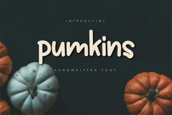 Print on Demand: Pumkins Script & Handwritten Font By twinletter