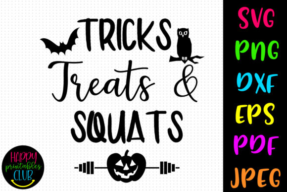 Tricks Treats Squats Halloween Graphic Crafts By Happy Printables Club