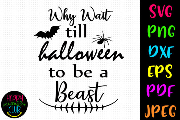 Print on Demand: Why Wait Till Halloween Workout Graphic Crafts By Happy Printables Club