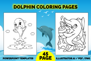 Print on Demand: 45 Sea Dolphin Coloring Pages for Kids Graphic Coloring Pages & Books Kids By Fox Design Studio